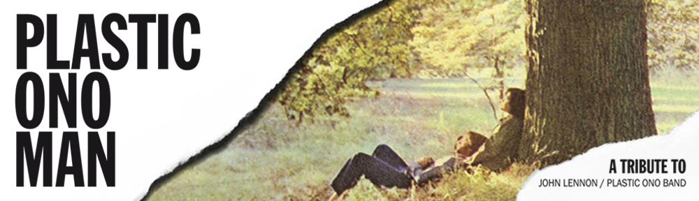 Plastic Ono Man